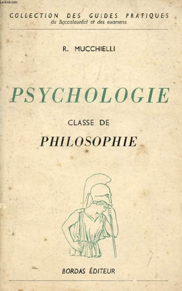 PSYCHOLOGIE, PROGRAMME DE PHILOSOPHIE DU BACCALAUREAT ET DE PROPEDEUTIQUE