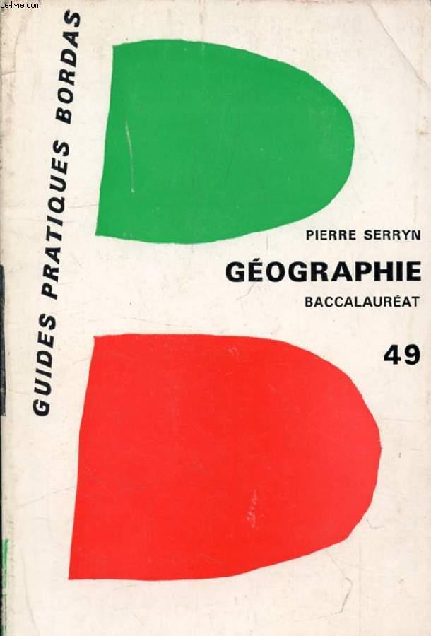 LA GEOGRAPHIE AU BACCALAUREAT, LE MONDE: GRANDES PUISSANCES ET VIE ECONOMIQUE