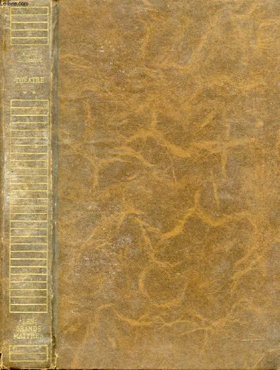COMEDIES ET PROVERBES (THEATRE), TOME II (LES GRANDS MAITRES)