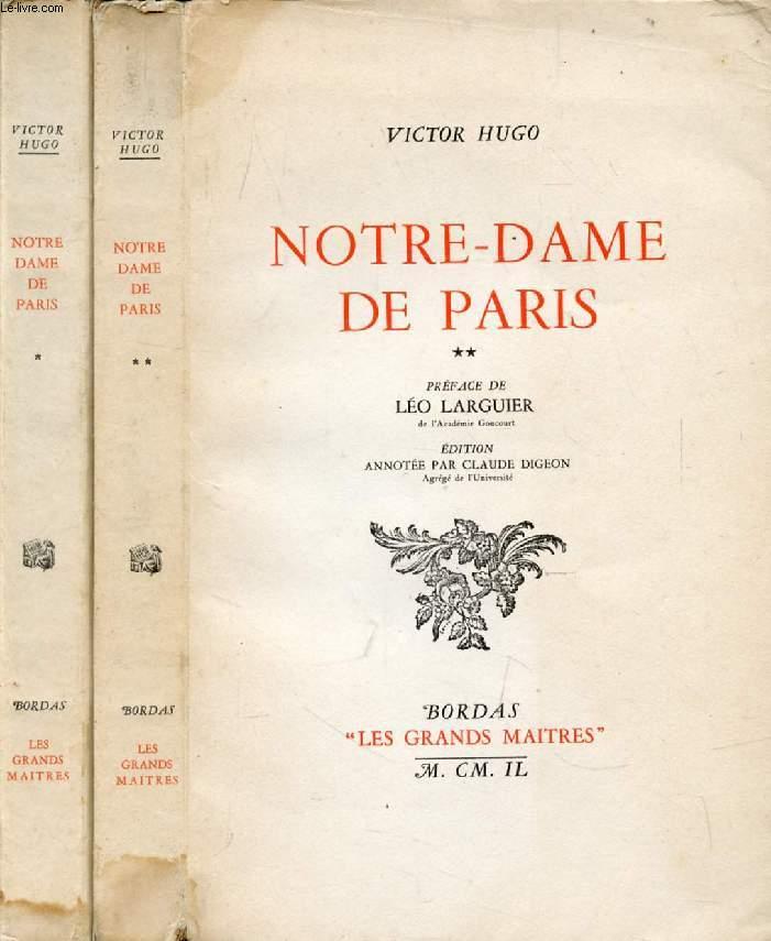 NOTRE-DAME DE PARIS, 2 TOMES (LES GRANDS MAITRES)