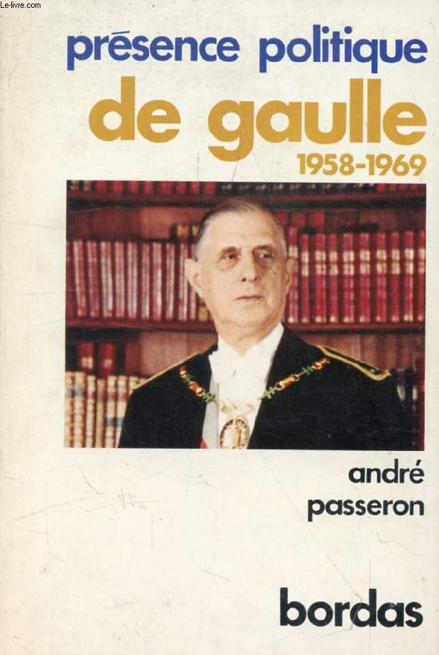 DE GAULLE, 1958-1969