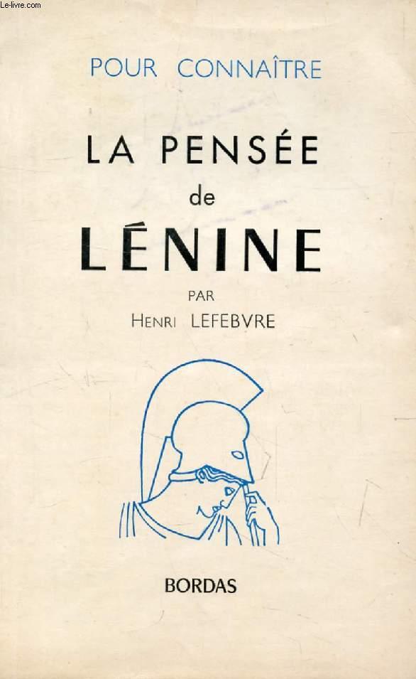 POUR CONNAITRE LA PENSEE DE LENINE