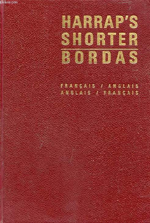 HARRAP'S SHORTER FRENCH AND ENGLISH DICTIONARY, FRENCH-ENGLISH, ENGLISH-FRENCH