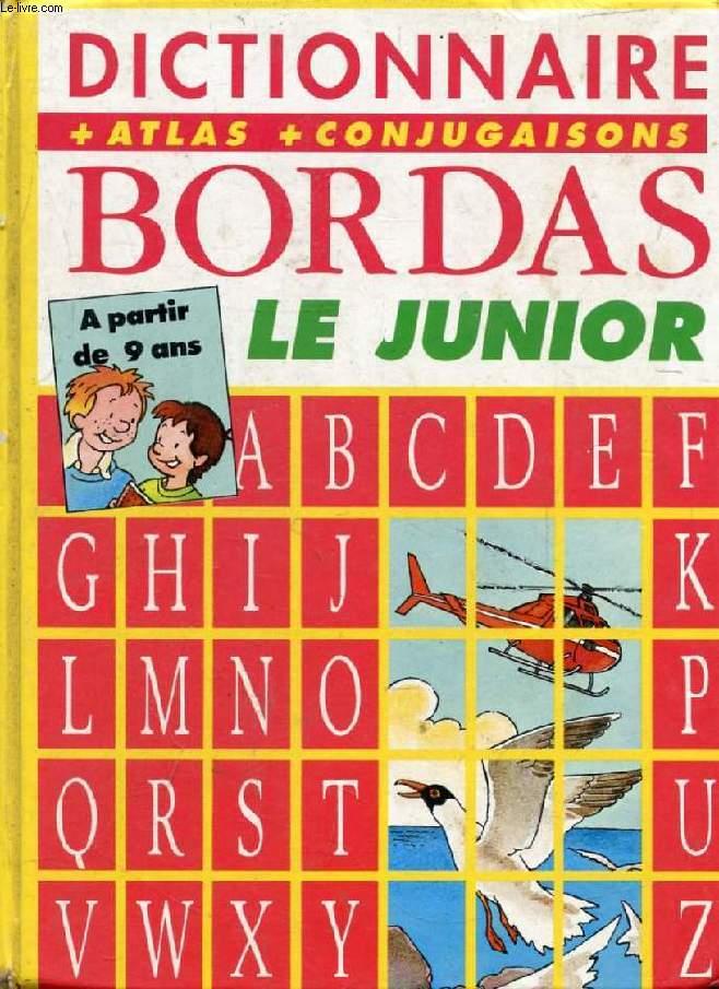 DICTIONNAIRE BORDAS LE JUNIOR (LE TOUR DU MOT)