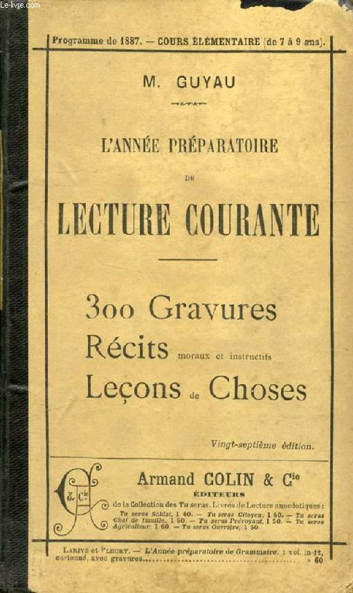 L'ANNEE PREPARATOIRE DE LECTURE COURANTE, MORALE, CONNAISSANCES USUELLES