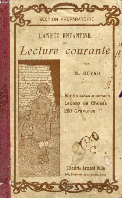 L'ANNEE ENFANTINE DE LECTURE COURANTE