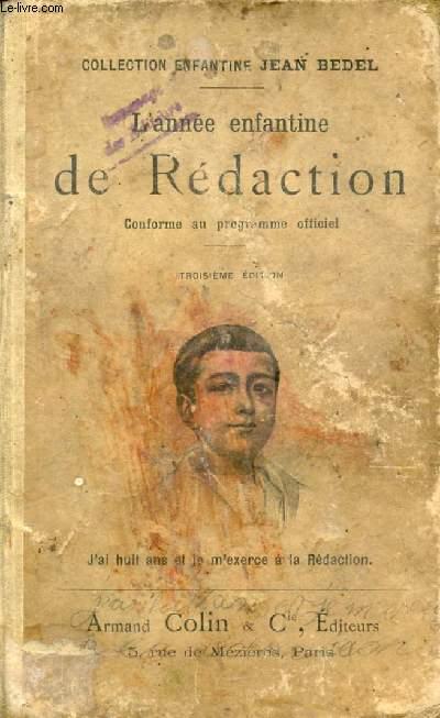 L'ANNEE ENFANTINE DE REDACTION ET D'ELOCUTION