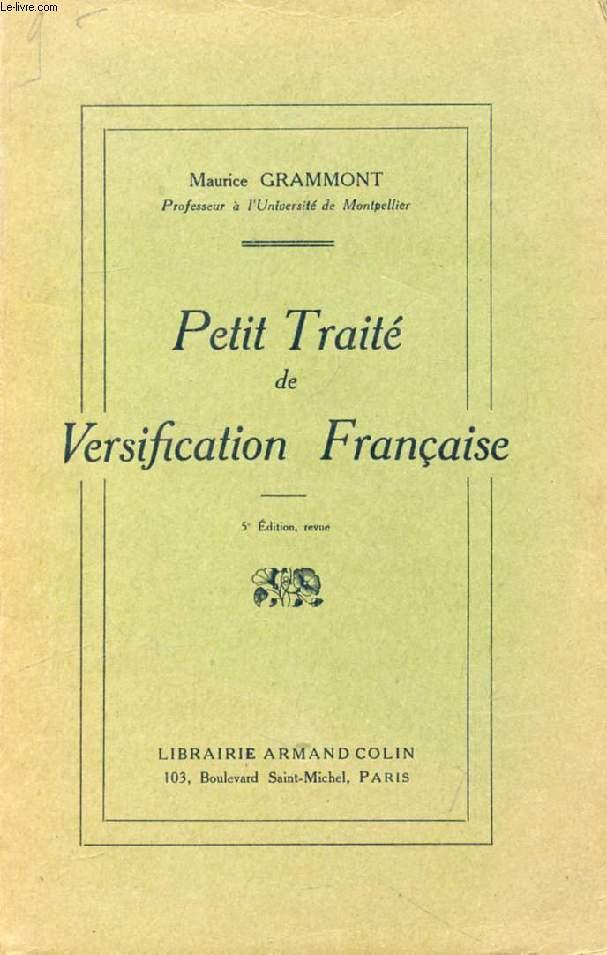 PETIT TRAITE DE VERSIFICATION FRANCAISE
