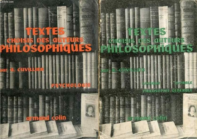 TEXTES CHOISIS DES AUTEURS PHILOSOPHIQUES, 2 TOMES