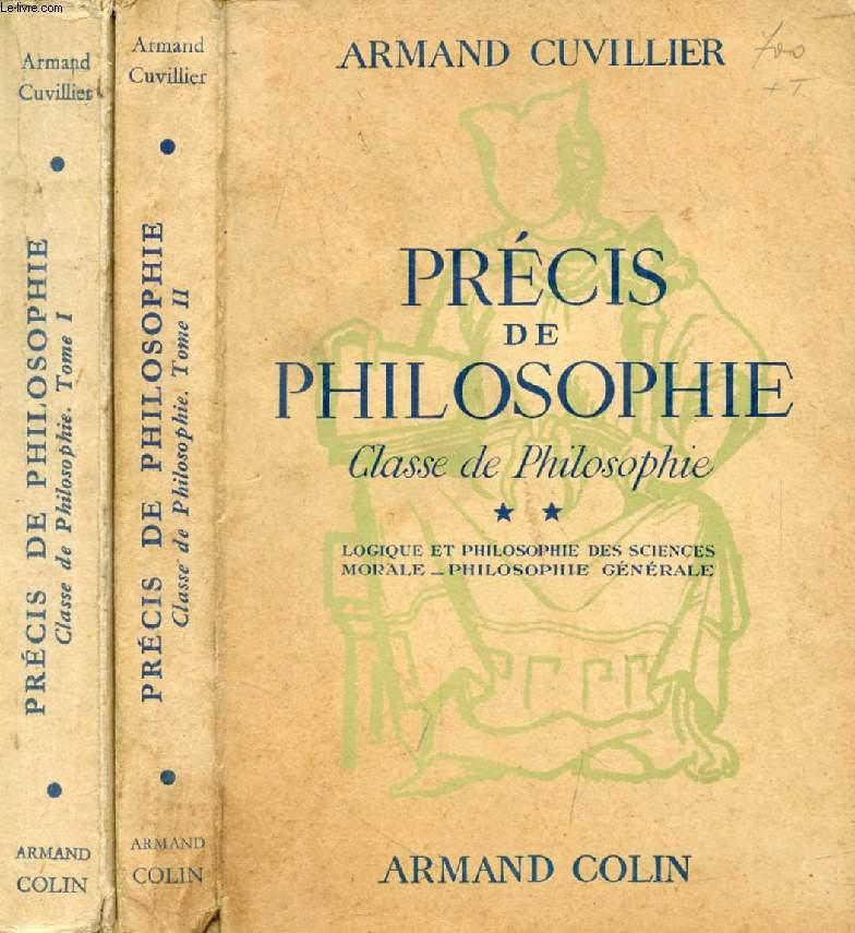 PRECIS DE PHILOSOPHIE, CLASSE DE PHILOSOPHIE, 2 TOMES
