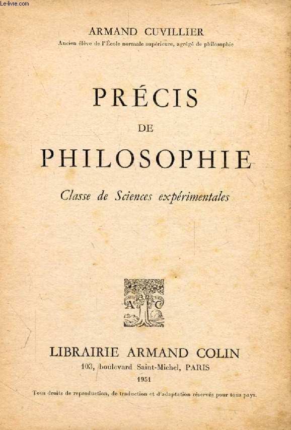 PRECIS DE PHILOSOPHIE, CLASSE DE SCIENCES EXPERIMENTALES