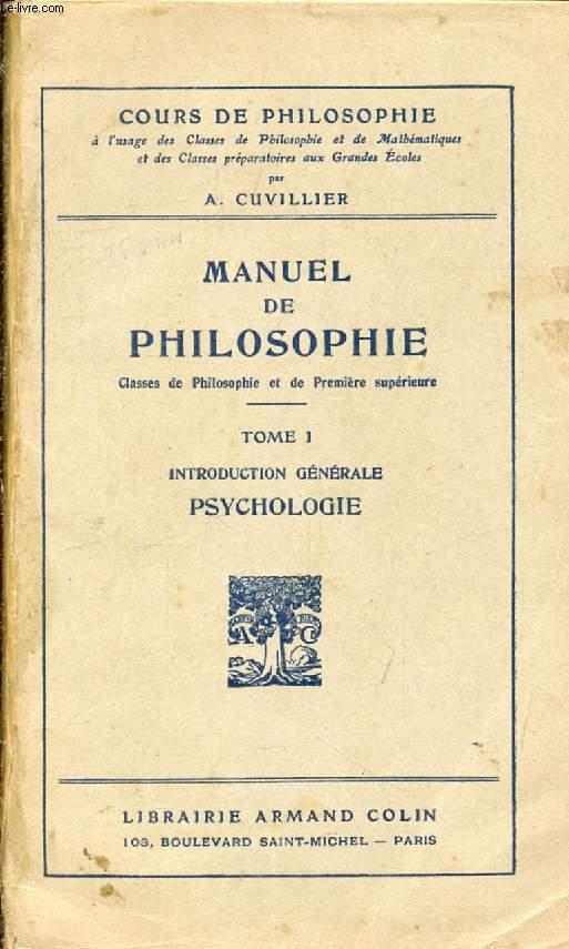 MANUEL DE PHILOSOPHIE, TOME I, INTRODUCTION GENERALE, PSYCHOLOGIE