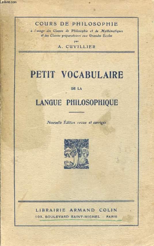 PETIT VOCABULAIRE DE LA LANGUE PHILOSOPHIQUE
