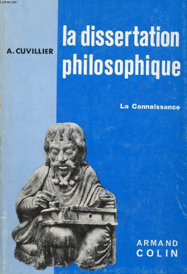 LA DISSERTATION PHILOSOPHIQUE, LA CONNAISSANCE