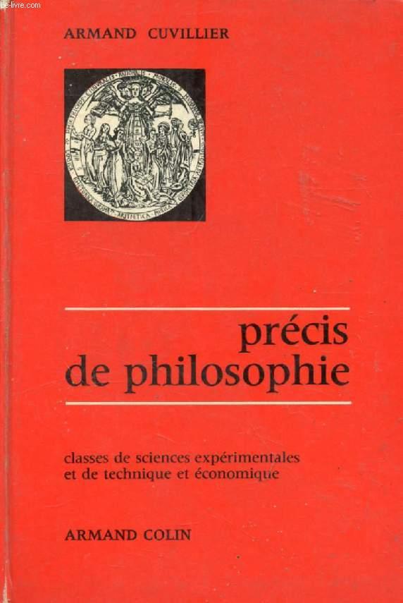 NOUVEAU PRECIS DE PHILOSOPHIE, SCIENCES EXPERIMENTALES, TECHNIQUE ET ECONOMIQUE