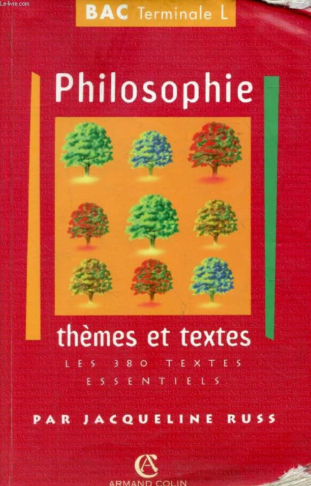PHILOSOPHIE, THEMES ET TEXTES, BAC TERMINALE L