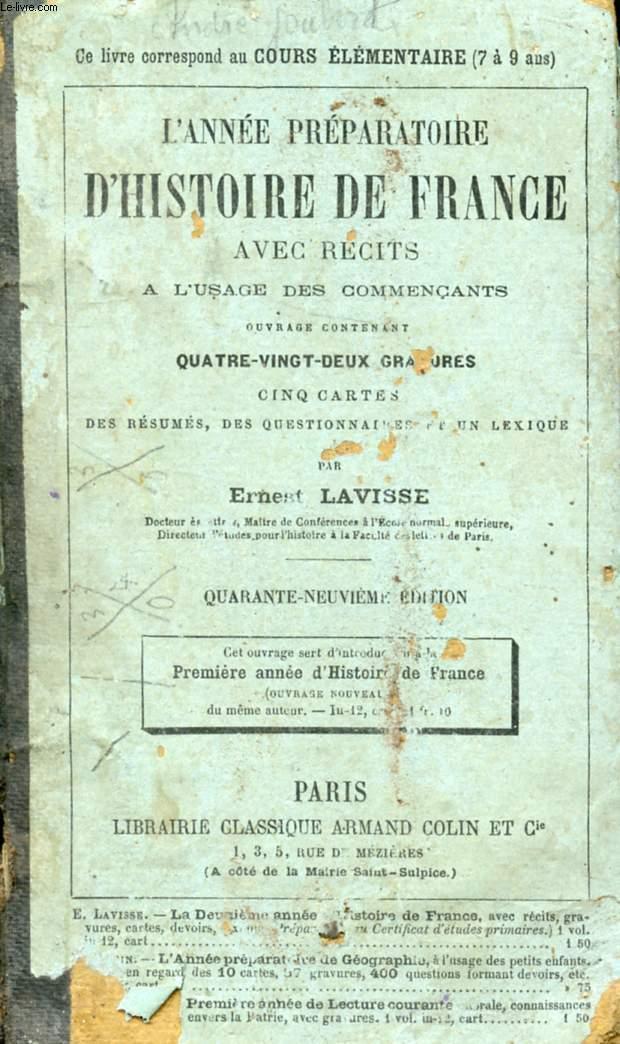 L'ANNEE PREPARATOIRE D'HISTOIRE DE FRANCE, AVEC RECITS, A L'USAGE DES COMMENÇANTS