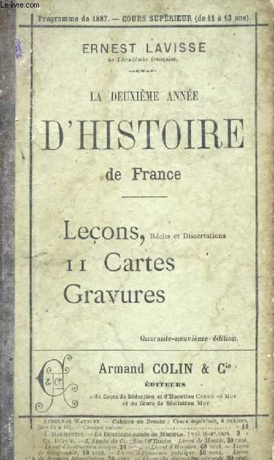 LA DEUXIEME ANNEE D'HISTOIRE DE FRANCE, AVEC RECITS ET DISSERTATIONS