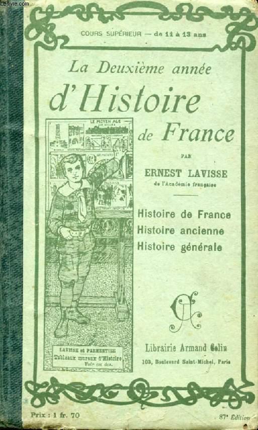 LA DEUXIEME ANNEE D'HISTOIRE DE FRANCE ET D'HISTOIRE GENERALE