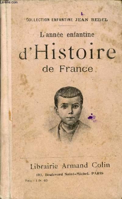 L'ANNEE ENFANTINE D'HISTOIRE DE FRANCE