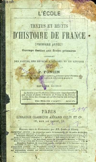 TEXTES ET RECITS D'HISTOIRE DE FRANCE (1re ANNEE), ECOLES PRIMAIRES