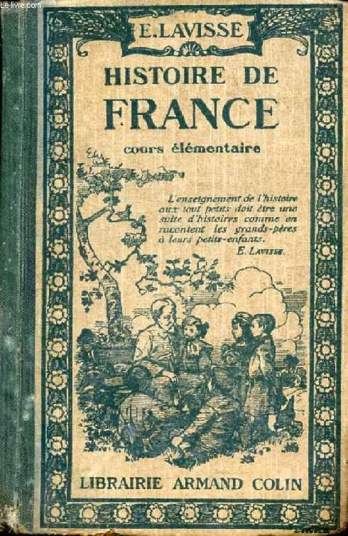 HISTOIRE DE FRANCE, COURS ELEMENTAIRE