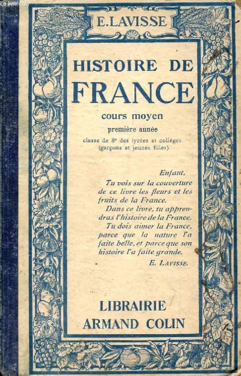 HISTOIRE DE FRANCE, COURS MOYEN 1re ANNEE, CLASSE DE 8e