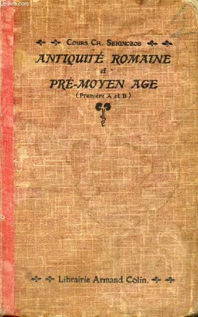 ANTIQUITE ROMAINE ET PRE-MOYEN AGE, 1re A, B