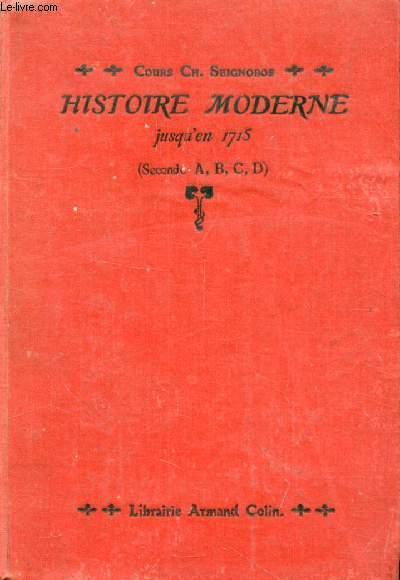 HISTOIRE MODERNE JUSQU'EN 1715, 2de A, B, C, D