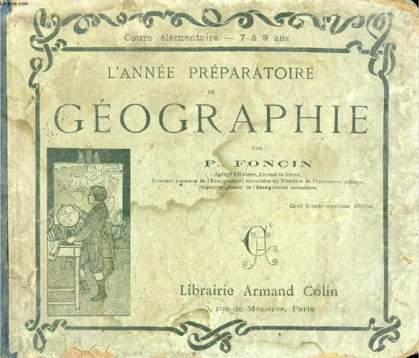 L'ANNEE PREPARATOIRE DE GEOGRAPHIE