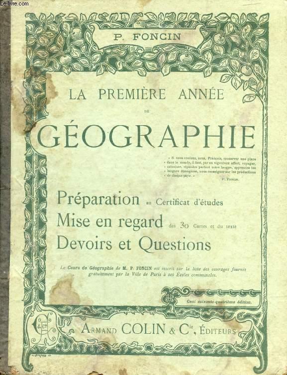 LA PREMIERE ANNEE DE GEOGRAPHIE, PREPARATION AU CERTIFICAT D'ETUDES