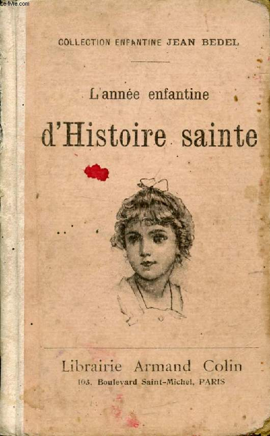 L'ANNEE ENFANTINE D'HISTOIRE SAINTE