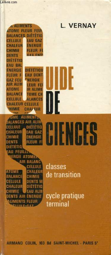GUIDE DE SCIENCES, CLASSES DE TRANSITION, CYCLE PRATIQUE TERMINAL