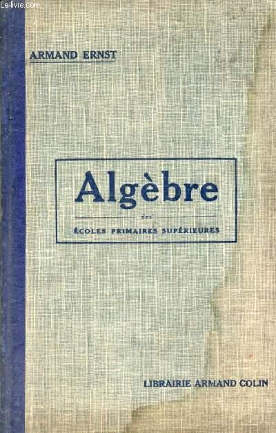 ALGEBRE, ECOLE PRIMAIRES SUPERIEURES