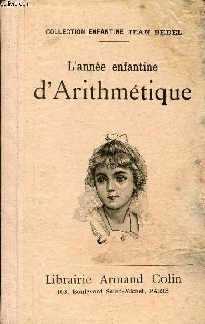 L'ANNEE ENFANTINE D'ARITHMETIQUE