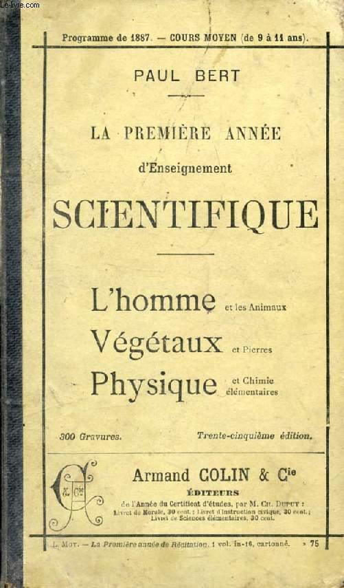 LA PREMIERE ANNEE D'ENSEIGNEMENT SCIENTIFIQUE (SCIENCES NATURELLES ET PHYSIQUES)