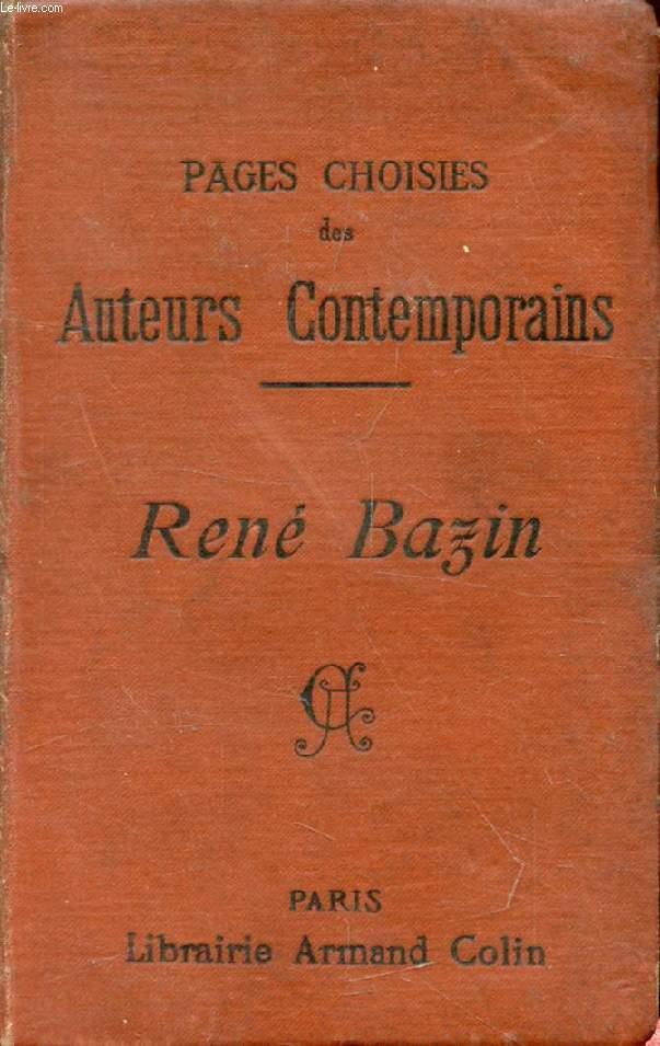 PAGES CHOISIES DES AUTEURS CONTEMPORAINS, RENE BAZIN