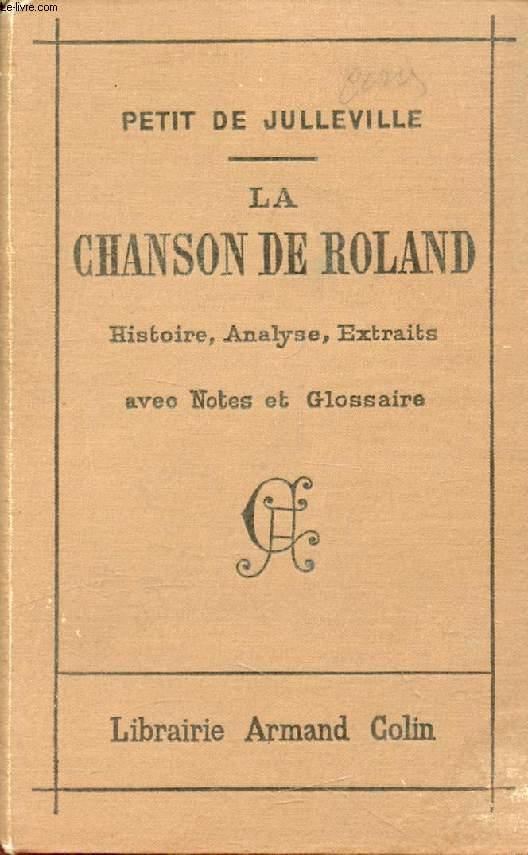 LA CHANSON DE ROLAND, HISTOIRE, ANALYSE, EXTRAITS