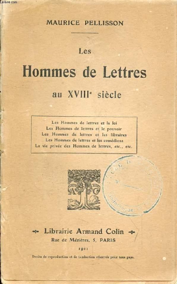 LES HOMMES DE LETTRES AU XVIIIe SIECLE