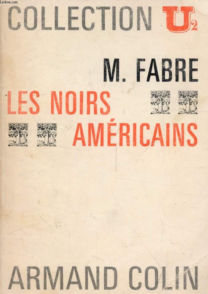 LES NOIRS AMERICAINS