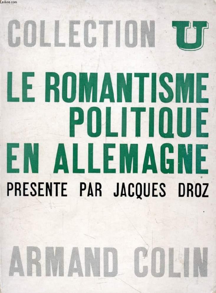 LE ROMANTISME POLITIQUE EN ALLEMAGNE