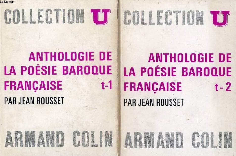 ANTHOLOGIE DE LA POESIE BAROQUE FRANCAISE, 2 TOMES