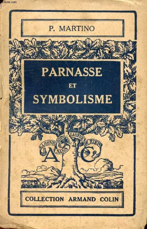 PARNASSE ET SYMBOLISME (1850-1900)