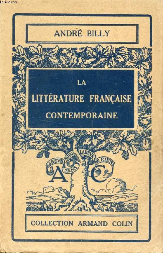 LA LITTERATURE FRANCAISE CONTEMPORAINE, POESIE, ROMAN, IDEES