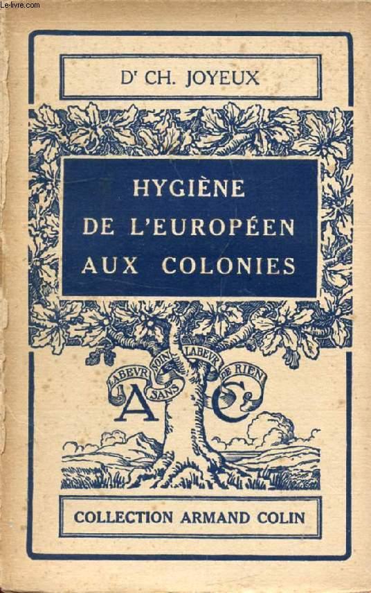 HYGIENE DE L'EUROPEEN AUX COLONIES