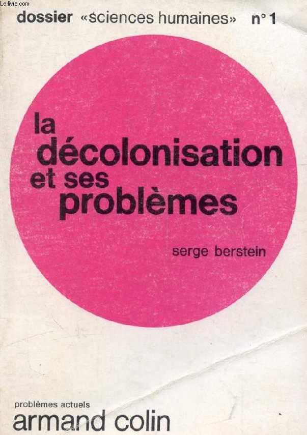 LA DECOLONISATION ET SES PROBLEMES