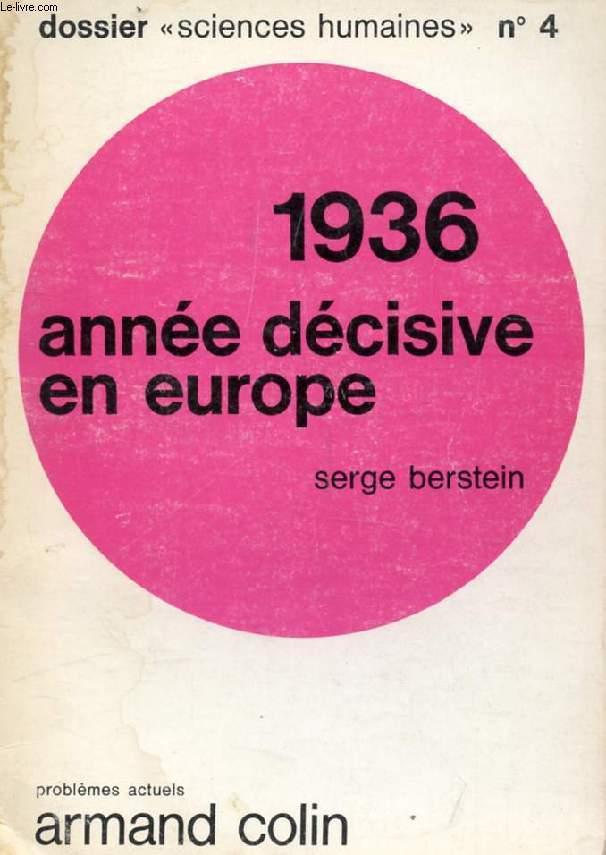 1936, ANNEE DECISIVE EN EUROPE