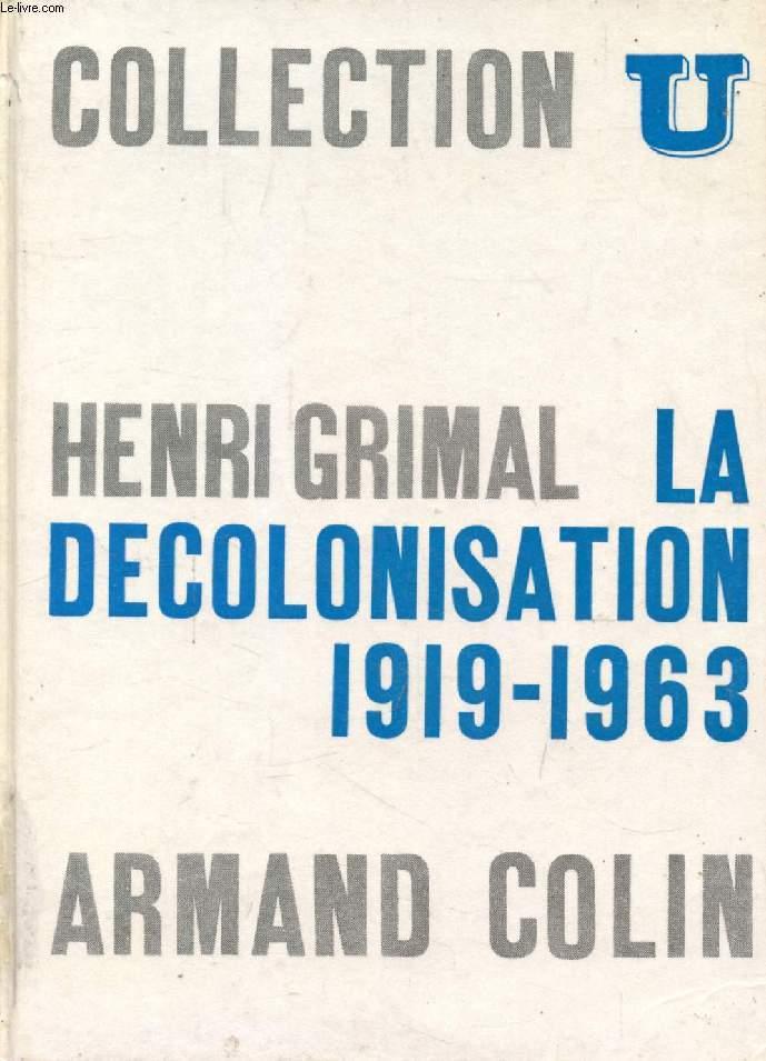 LA DECOLONISATION, 1919-1963