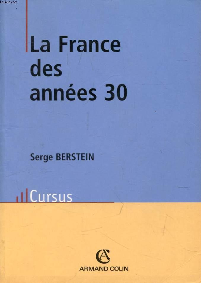 LA FRANCE DES ANNEES 30