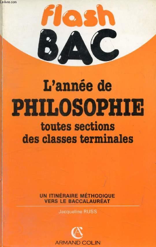 FLASH BAC, L'ANNEE DE PHILOSOPHIE, TOUTES SECTIONS DES CLASSES TERMINALES